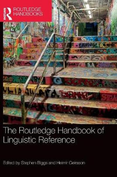 The Routledge Handbook of Linguistic Reference - Stephen Biggs