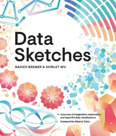 Data Sketches - Nadieh Bremer