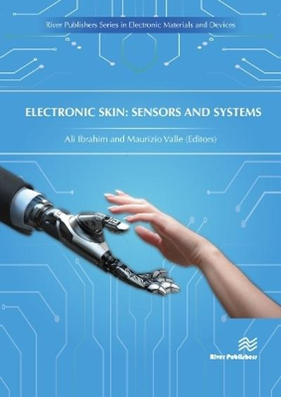 Electronic Skin: Sensors and Systems - Dr. Ali Ibrahim