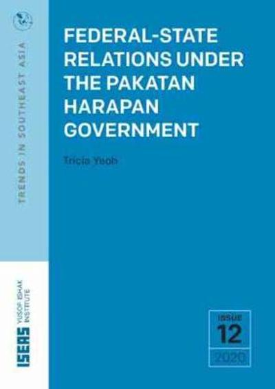 Federal-State Relations Under the Pakatan Harapan Government - Tricia Yeoh