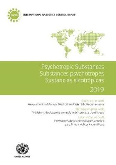 Psychotropic substances 2019 - United Nations: International Narcotics Control Board
