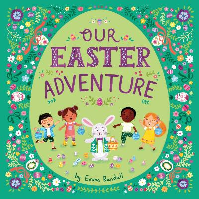 Our Easter Adventure - EMMA RANDALL