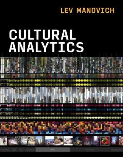 Cultural Analytics - Lev Manovich