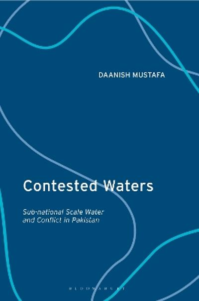 Contested Waters - Daanish Mustafa