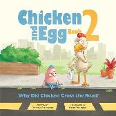 Why Did Chicken Cross the Road? - Deborah Stevenson Krista Hill David Stedmond