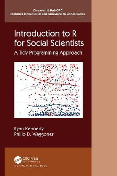 Introduction to R for Social Scientists - Ryan Kennedy