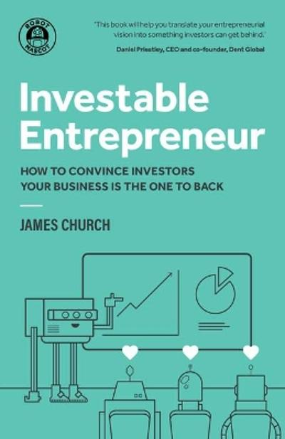 Investable Entrepreneur - James Church