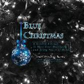 Blue Christmas Blue Christmas, A Guided Retreat to Ease Your Heartache and Bring Peace of Mind - Twinkle Marie Manning