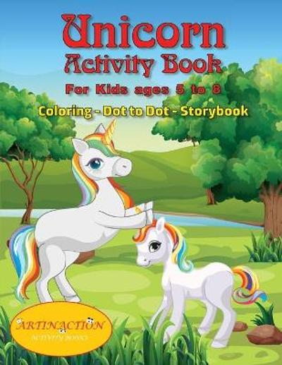 Unicorn Activity Book For kids ages 5 to 8 - Artin Action