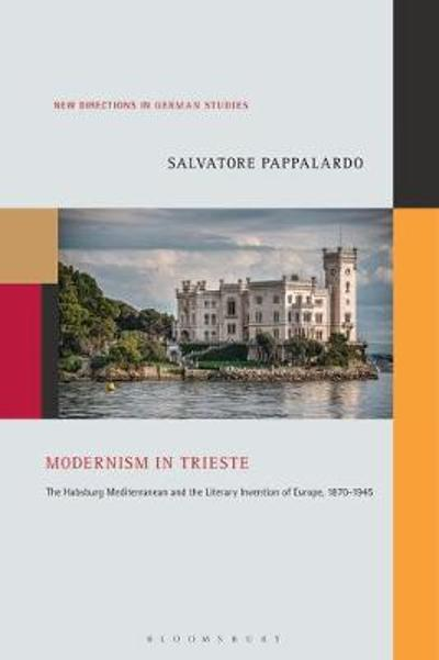 Modernism in Trieste - Dr. Salvatore Pappalardo