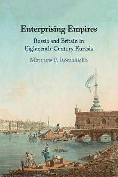 Enterprising Empires - Matthew P. Romaniello