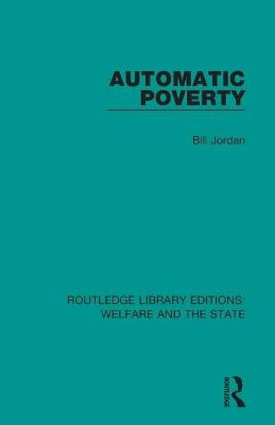 Automatic Poverty - Bill Jordan