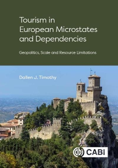 Tourism in European Microstates and Dependencies - Dallen J Timothy