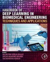 Handbook of Deep Learning in Biomedical Engineering - Valentina Emilia Balas Brojo Kishore Mishra Raghvendra Kumar