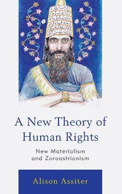 A New Theory of Human Rights - Alison Assiter