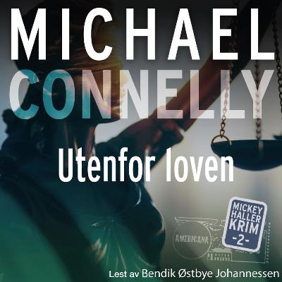 Utenfor loven - Michael Connelly