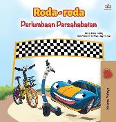 The Wheels -The Friendship Race (Malay Children's Book) - Kidkiddos Books Inna Nusinsky