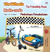 The Wheels -The Friendship Race (English Malay Bilingual Book for Kids) - Kidkiddos Books Inna Nusinsky