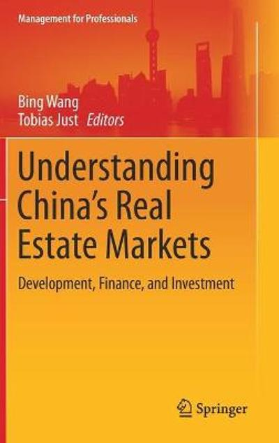 Understanding China's Real Estate Markets - Bing Wang