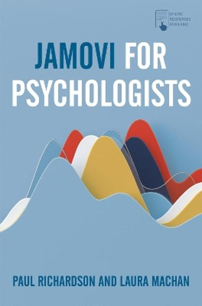 Jamovi for Psychologists - Paul Richardson