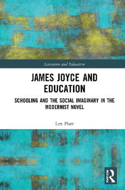 James Joyce and Education - Len Platt