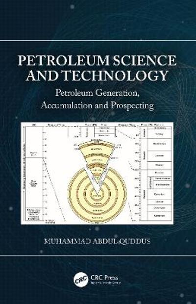 Petroleum Science and Technology - Muhammad Abdul Quddus