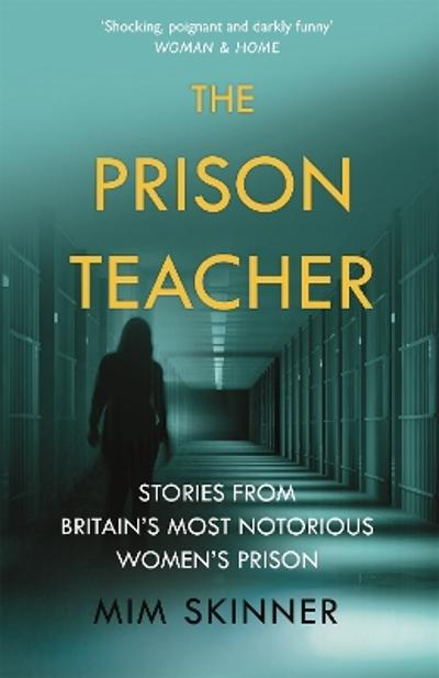 The Prison Teacher - Mim Skinner