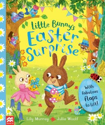 Little Bunny's Easter Surprise - Lily Murray
