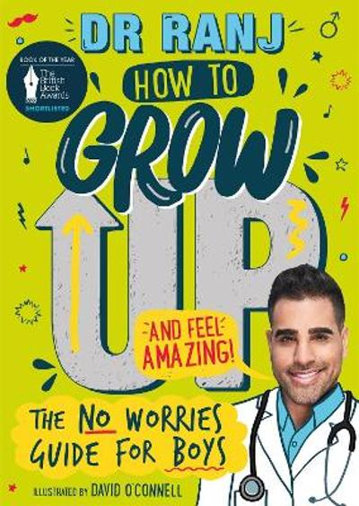 How to Grow Up and Feel Amazing! - Dr Ranj Singh
