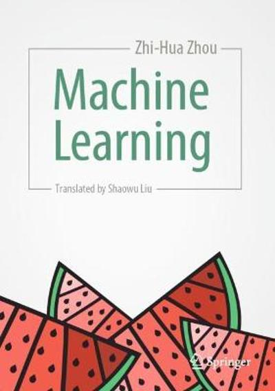 Machine Learning - Zhi-Hua Zhou