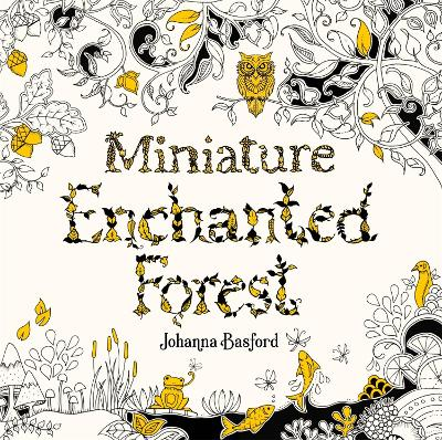 Miniature Enchanted Forest - Johanna Basford