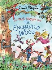 The The Enchanted Wood Deluxe Edition - Enid Blyton Mark Beech