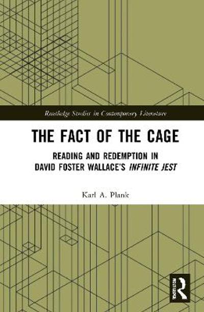 The Fact of the Cage - Karl A. Plank