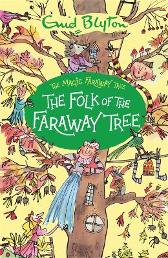 The The Folk of the Faraway Tree - Enid Blyton