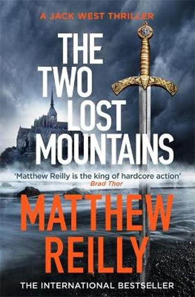 The Two Lost Mountains - Matthew Reilly