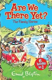 Are We There Yet? - Enid Blyton
