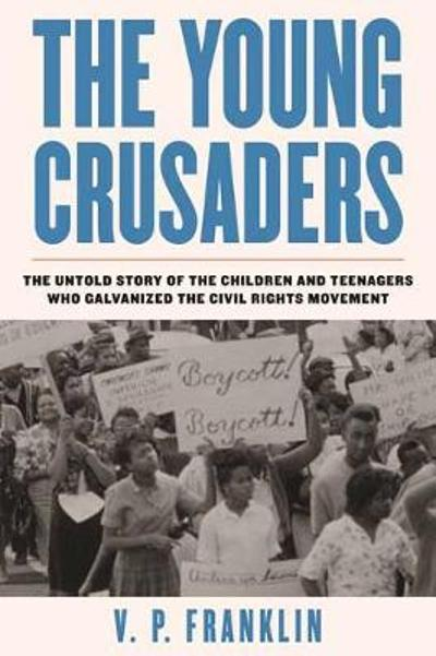 The Young Crusaders - V.P. Franklin