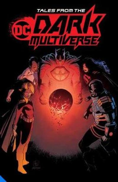 Tales from the DC Dark Multiverse - Various