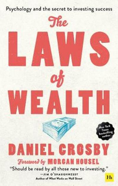 The Laws of Wealth (paperback) - Daniel Crosby