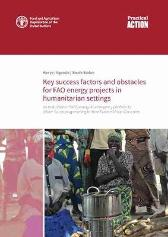 Key success factors and obstacles for FAO energy projects in humanitarian settings - Food and Agriculture Organization