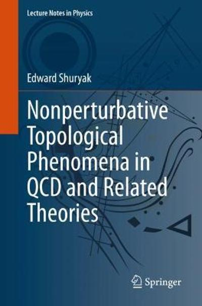 Nonperturbative Topological Phenomena in QCD and Related Theories - Edward Shuryak