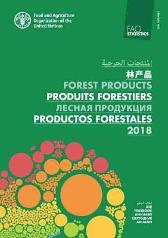 FAO yearbook of forest products 2018 - Food and Agriculture Organization