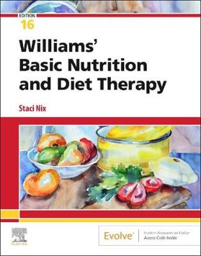 Williams' Basic Nutrition & Diet Therapy - Staci Nix McIntosh