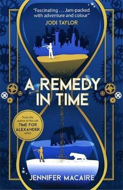 A Remedy In Time - Jennifer Macaire