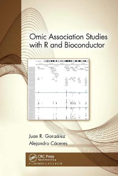 Omic Association Studies with R and Bioconductor - Juan R. Gonzalez
