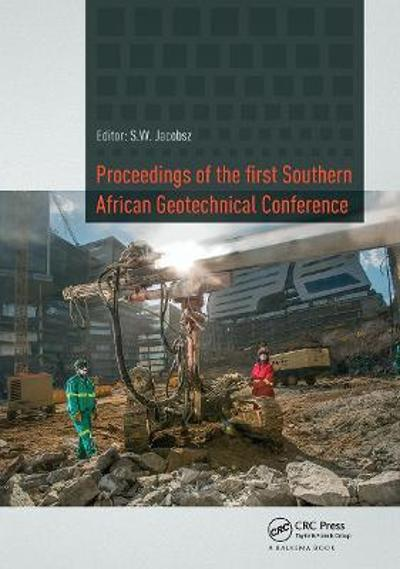 Proceedings of the First Southern African Geotechnical Conference - S.W. Jacobsz