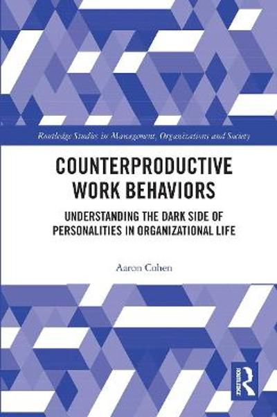 Counterproductive Work Behaviors - Aaron Cohen