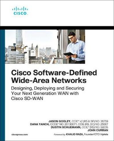 Cisco Software-Defined Wide Area Networks - Jason Gooley