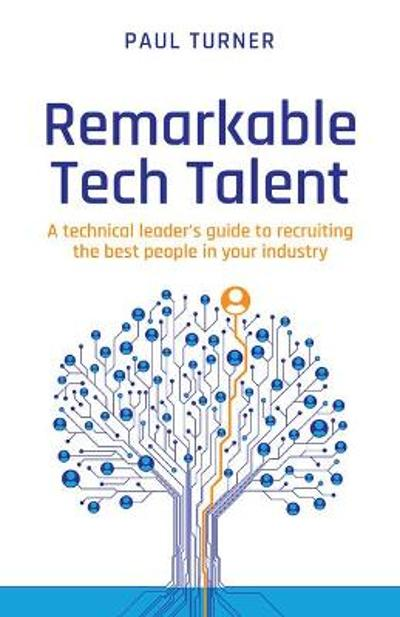 Remarkable Tech Talent - Paul Turner