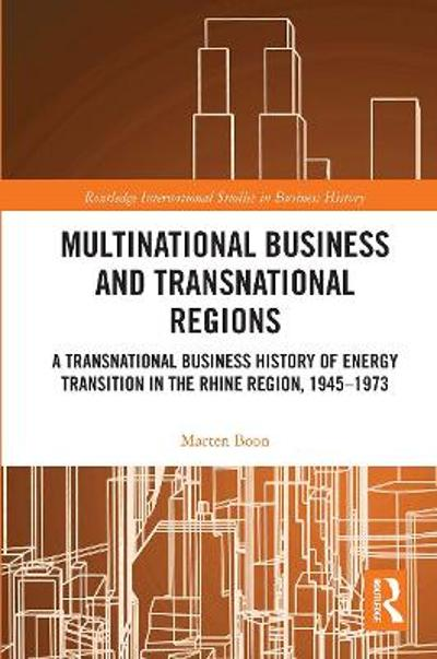 Multinational Business and Transnational Regions - Marten Boon